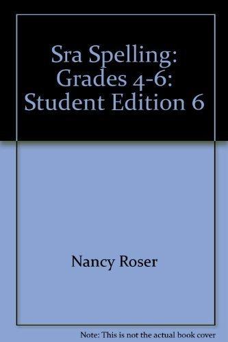 Sra Spelling - Level 6 - Student: Nancy Roser