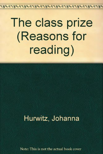 9780026862615: The class prize (Reasons for reading)
