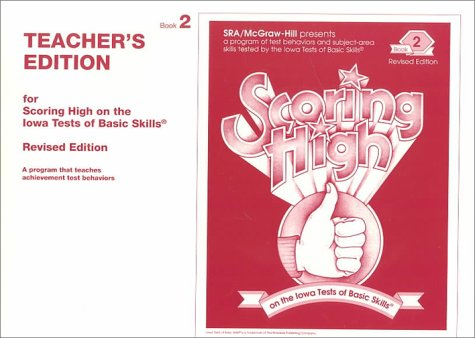 9780026870504: Scoring High on the Iowa Tests of Basic Skills (2nd Teacher's Edition)