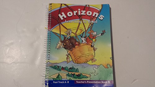 Horizons Learning to Read Fast Track A-B Teacher's Presentation Book2: Hill, McGraw