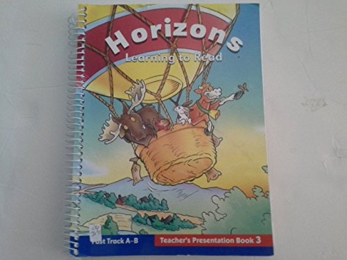 9780026875110: Horizons, Learning to Read: Fast Track A-B, Teacher's Presentation Book 3