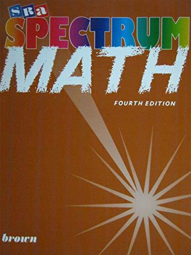 9780026875424: SRA Spectrum Math Brown Fourth Edition