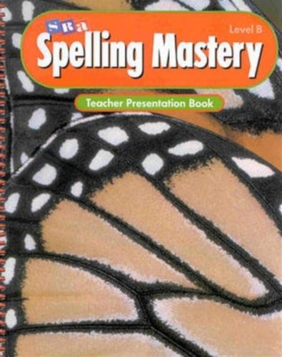 9780026876360: Spelling Mastery - Teacher Presentation Book - Level B