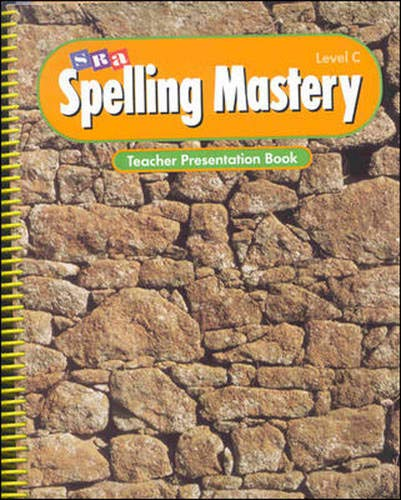 9780026876377: Spelling Mastery - Teacher Presentation Book - Level C