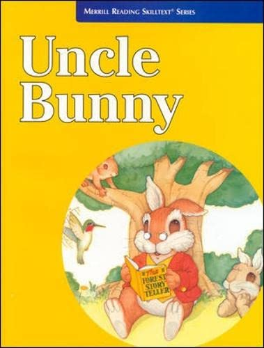 9780026878746: Uncle Bunny (Merrill Reading Skilltext Series)