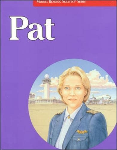 9780026878791: Pat (Merrill Reading Skilltext Series)