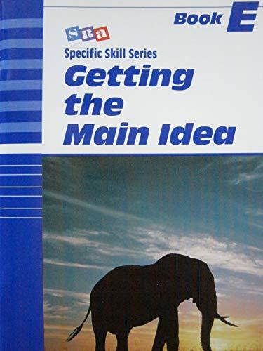 9780026879750: SRA: Getting the Main Idea (Specific Skill Series) Book E