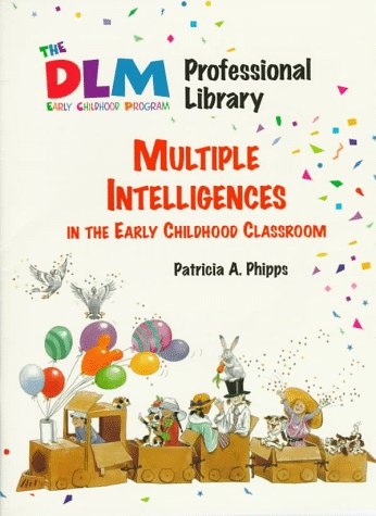 9780026882446: Multiple Intelligence in the Early Childhood Classroom (The Dlm Early Childhood Professional Library 2)