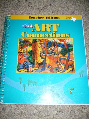 9780026883221: SRA Art Connections Teacher's Edition Level 2 Texas Edition