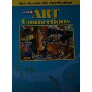 9780026883344: SRA Art Connections, Level 2, Art Across the Curriculum