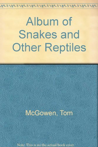 9780026885034: Album of Snakes and Other Reptiles