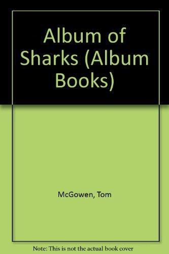 Album of Sharks (Album Books): McGowen, Tom