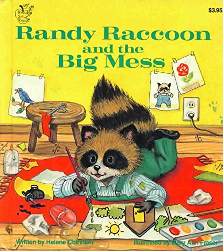9780026885188: Randy raccoon and the big mess (A Ready set read! book)