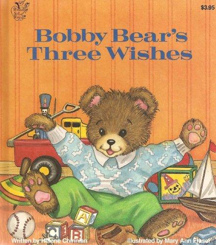 9780026885485: Bobby Bear's three wishes (A Ready, set, read! book)