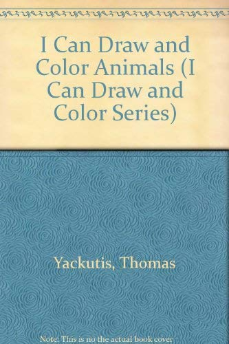 9780026885690: I Can Draw and Color Animals (I Can Draw and Color Series)