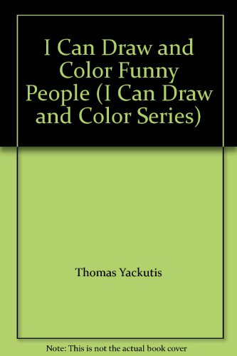 9780026885713: I Can Draw and Color Funny People (I Can Draw and Color Series)