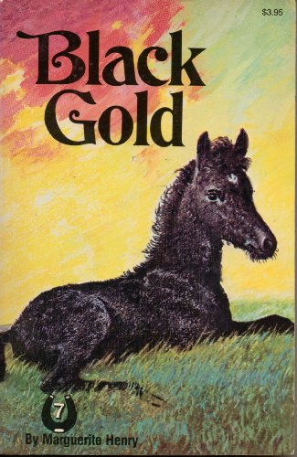 9780026887540: Black Gold (Marguerite Henry Horseshoe Library)