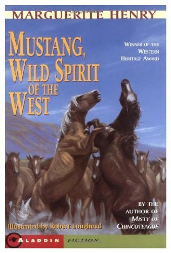 9780026887601: MUSTANG WILD SPIRIT OF THE WEST (The Marguerite Henry horseshoe library)
