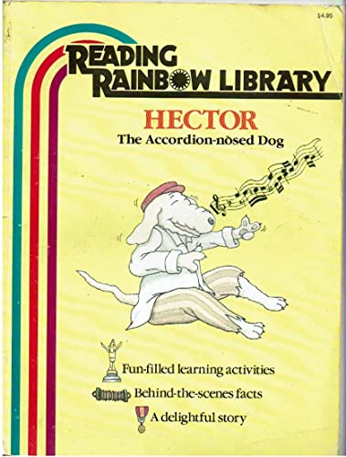 9780026887632: Hector, the Accordion-Nosed Dog (Reading Rainbow Library)