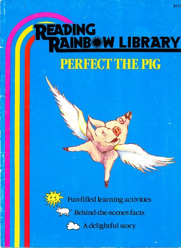 9780026887656: Perfect the Pig (Reading Rainbow Library) with Fun-filled learning activities and Behind-the-Scenes Facts