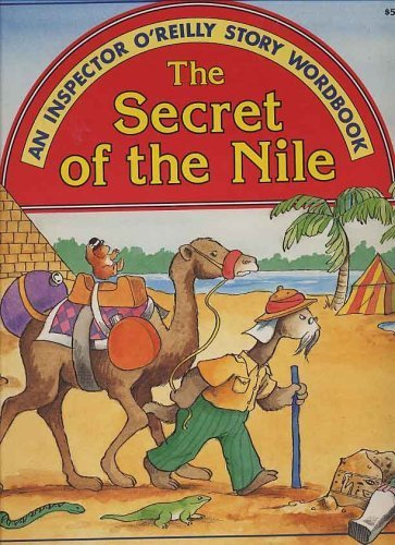 The Secret of the Nile (An Inspector O'Reilly Story Wordbook) (0026887770) by Jack Long