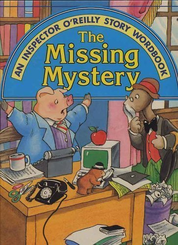 9780026887786: The Missing Mystery (Inspector O'Reilly Story Wordbook)