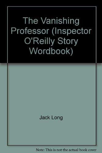 9780026887793: The vanishing professor (An Inspector O'Reilly story wordbook)