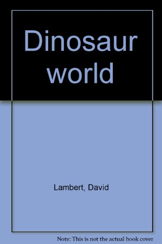 9780026887885: Dinosaur world