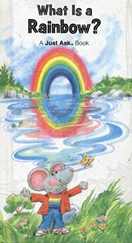 9780026888103: What Is a Rainbow (A Just Ask Book)