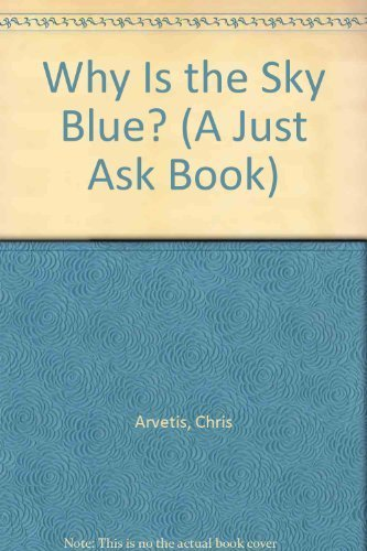 9780026888110: Why Is the Sky Blue? (A Just Ask Book)