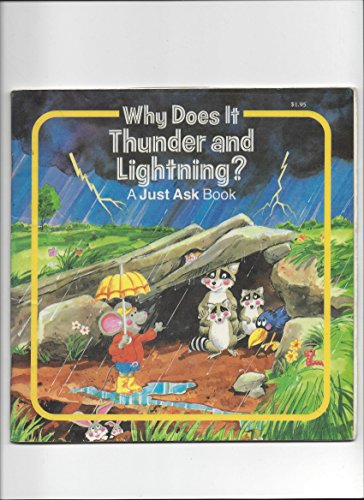 9780026888134: Why Does It Thunder and Lightning? (A Just Ask Book)
