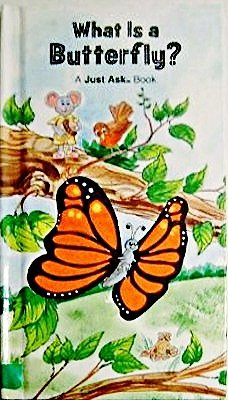 9780026890014: What Is a Butterfly? (Just Ask Book)