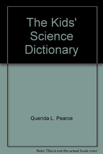 9780026890748: The kids' science dictionary
