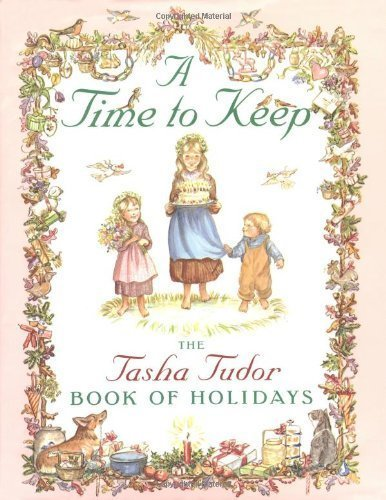 9780026890915: A Time to Keep: The Tasha Tudor Book of Holidays