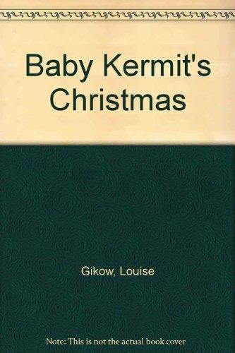 9780026891608: Baby Kermit's Christmas