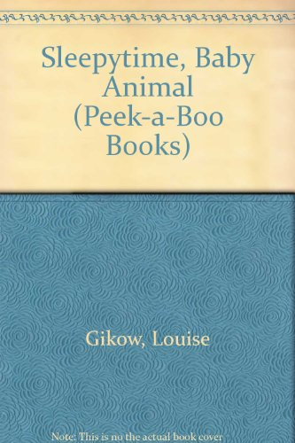 9780026891646: Sleepytime, Baby Animal (Peek-a-Boo Books)
