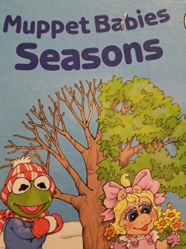 9780026892612: Muppet Babies Seasons (Muppet Babies and Fraggles Concepts Books)