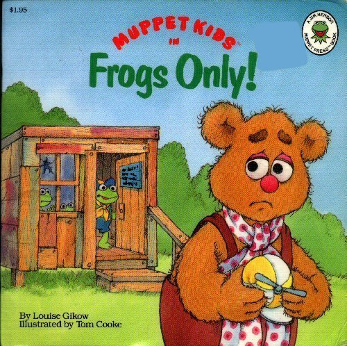 9780026892674: Frogs Only! (Muppet Kids in)