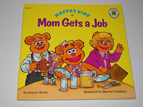 9780026892681: Mom Gets a Job (Muppet Kids in)