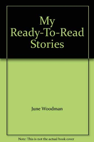 9780026892988: My Ready-To-Read Stories