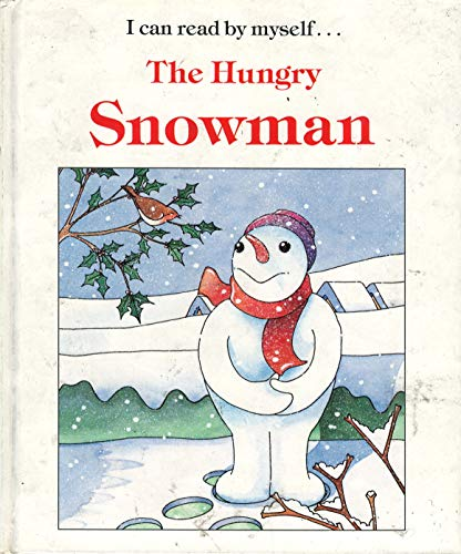9780026893190: Hungry Snowman (I Can Read By Myself)