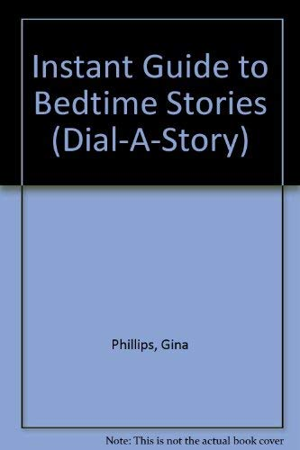 Instant Guide to Bedtime Stories (Dial-A-Story): Persico, F.S., Phillips,