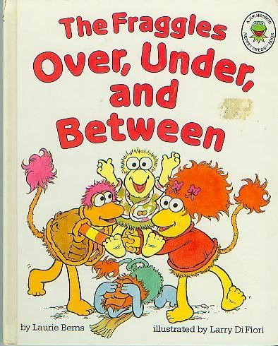 9780026893701: The Fraggles Over, Under, and Between
