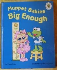 9780026893725: Muppet Babies Big Enough