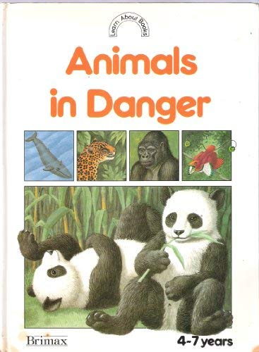 9780026894357: Animals in danger (Learn about books)
