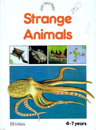 Strange Animals (Learn About Books): Bobbie Whitcombe