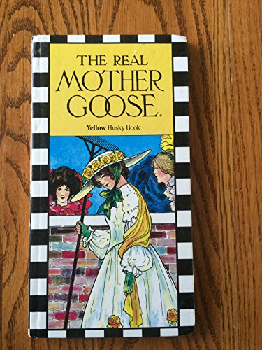 9780026895033: The Real Mother Goose-Husky Book Yellow