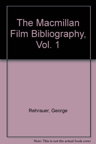 The Macmillan Film Bibliography: Rehrauer, George