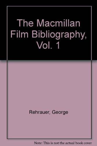 The Macmillan Film Bibliography: Rehrauer, George.