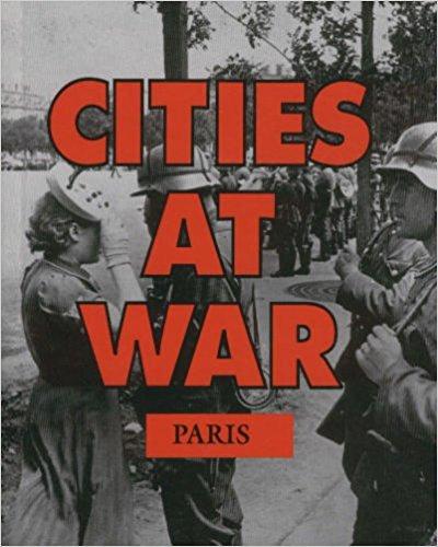 9780027000108: Paris (Cities at War)